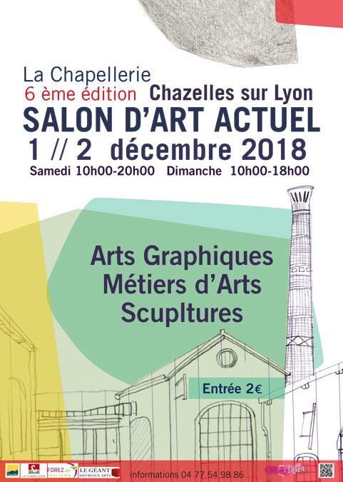 SALON D'ART ACTUEL 2018 – Chazelles sur Lyon (42)