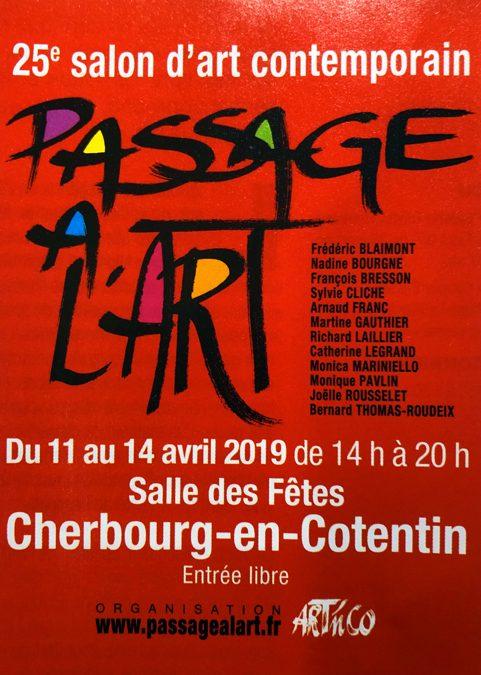 «PASSAGE à L' ART»                                                                                                                                                    Cherbourg