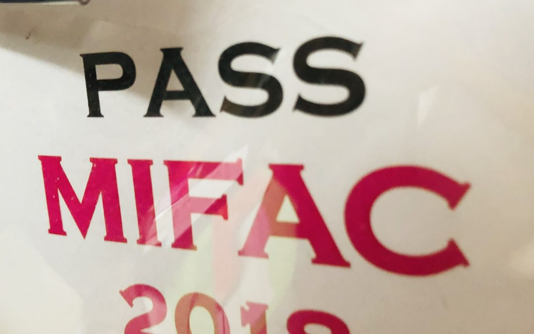 Le MIFAC, c'est géant,        c'est passionnant,                       c'est au Mans !!                                                       13,14,15 septembre 2019